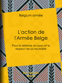 L'action de l'Arm?e Belge