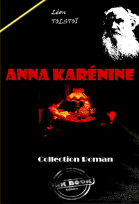 Anna Karénine, édition intégrale