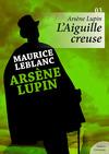 Livre numérique Arsène Lupin, L'Aiguille creuse