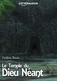 Le Temple du Dieu Néant, Une Aventure à Lire, Un Livre à Vivre