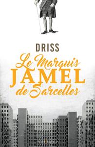 Le marquis Jamel de Sarcelles