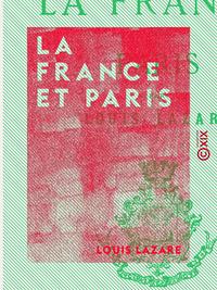 La France et Paris - Études historiques et municipales
