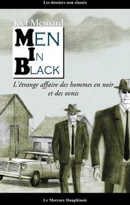 Men in Black, L'étrange affaire des hommes en noir et des ovnis