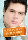 Livre numérique Moi Julien, 26 ans, gay et prostitué (pulp gay)