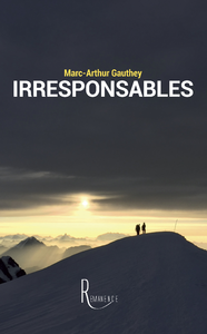 Irresponsables