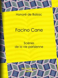 Facino Cane, Sc?nes de la vie parisienne