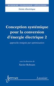 Livre numérique Conception systémique pour la conversion d'énergie électrique 2