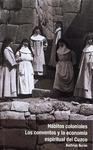 Livre numérique Hábitos coloniales: Los conventos y la economía espiritual del Cuzco