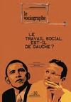 Livre numérique le Sociographe n°30 : Le travail social est-il de gauche ?