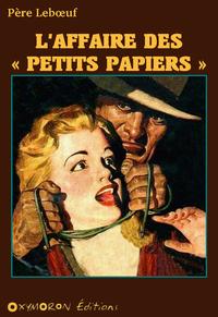 L'affaire des « petits papiers »