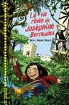 Livre numérique La vie rêvée de Joséphine Bermudes