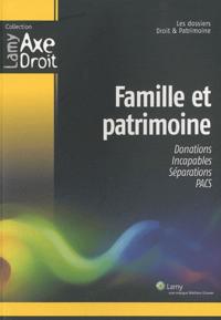 Famille et patrimoine - Les dossiers de Droit & Patrimoine