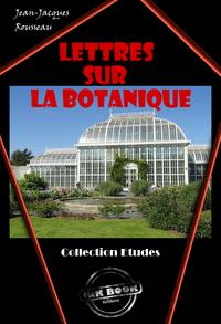 Lettres sur la botanique, édition intégrale