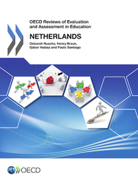 OECD Reviews of Evaluation and Assessment in Education: Netherlands 2014