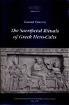 Livre numérique The Sacrificial Rituals of Greek Hero-Cults in the Archaic to the Early Hellenistic Period