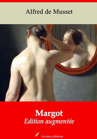 Margot - suivi d'annexes