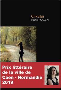 Circulus, Prix littéraire de la ville de Caen-Normandie 2019