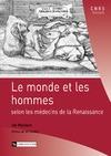 Livre numérique Le monde et les hommes selon les médecins de la Renaissance