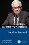 Livre numérique La robotique: une récidive d'Héphaïstos