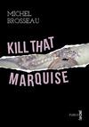 Livre numérique Kill that marquise