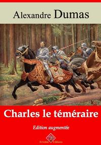Charles le Téméraire – suivi d'annexes