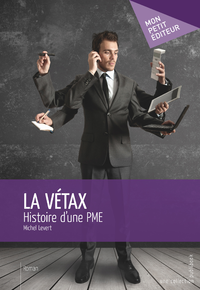 La V?tax, Histoire d'une PME?