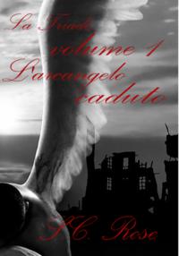 La Triade, volume 1: L'arcangelo caduto