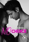 Livre numérique No Choice saison 1
