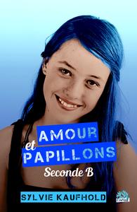 AMOUR ET PAPILLONS TOME 1 SECONDE B