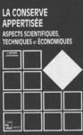 Livre numérique La conserve appertisée. Aspects scientifiques, techniques & économiques (Coll. S.T.A.A.)
