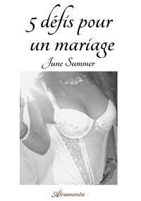 5 d?fis pour un mariage
