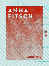 Anna Fitsch - Luttes et victoires
