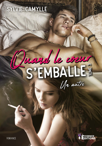 Quand le coeur s'emballe tome 3