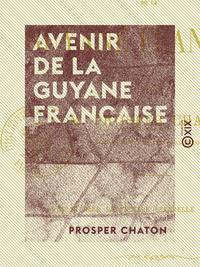 Avenir de la Guyane française