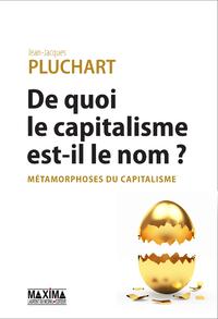 Livre numérique De quoi le capitalisme est-il le nom ?