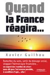 Livre numérique Quand la France réagira...