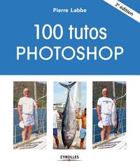 Livre numérique 100 tutos Photoshop