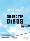 Livre numérique Livre blanc du CJD - Objectif Oïkos