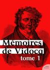 Livre numérique Mémoires de Vidocq, tome 1