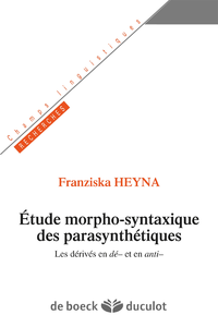 Etudes morpho-syntaxique des parasynth?tiques