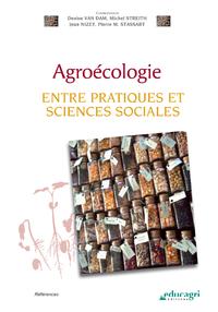 Agroécologie (ePub), Entre pratiques et sciences sociales