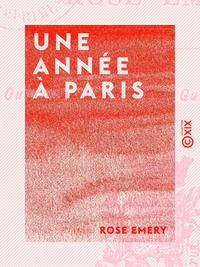 Une année à Paris, IMPRESSIONS D'UNE JEUNE FILLE
