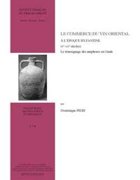 Le commerce du vin à l'époque byzantine (Ve-VIIe siècles), LE TÉMOIGNAGE DES AMPHORES EN GAULE