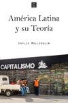 Livre numérique América Latina y su Teoría