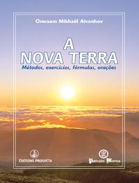 A Nova Terra - Métodos, exercícios, fórmulas, orações