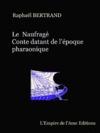 Livre numérique Le Naufragé, conte datant de l'Egypte pharaonique