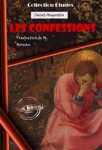 Les confessions de Saint Augustin, ?v?que D'Hippone