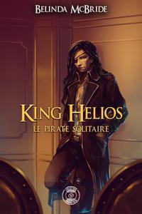 Livre numérique King Helios - 2 : Le pirate solitaire
