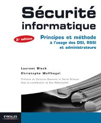 Sécurité informatique, PRINCIPES ET MÉTHODE À L'USAGE DES DSI, RSSI ET ADMINISTRATEURS