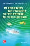 Livre numérique Les biomarqueurs dans l'évaluation de l'état écologique des milieux aquatiques